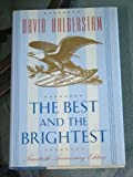 The Best and the Brightest, David Halberstam, 0679410627