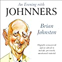 An Evening with Johnners Audiobook by Brian Johnston Narrated by Brian Johnston