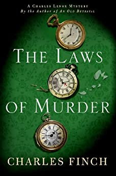 The Laws of Murder: A Charles Lenox Mystery (Charles Lenox Mysteries Book 8) by [Finch, Charles]