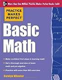Practice Makes Perfect Basic Math, Carolyn Wheater, 0071778454