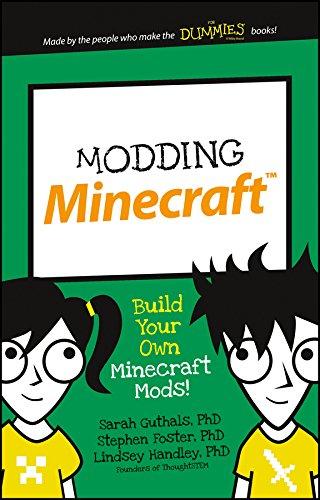 Modding Minecraft Build Your Own Minecraft Mods! (1st 2015) [Guthals, Foster & Handley]