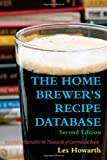 The Home Brewer's Recipe Database, Les Howarth, 1409292258