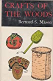 img - for Crafts of the woods book / textbook / text book