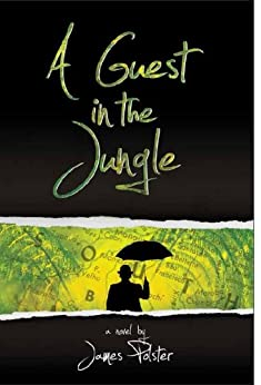 A Guest in the Jungle by [Polster, James]