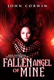 Fallen Angel of Mine, John Corwin, 0985018135