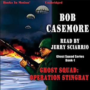 Ghost Squad: Operation Stingray Audiobook