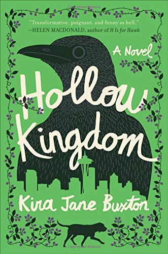 book cover of Hollow Kingdom by Kira Jane Buxton - green with silhouette of crow