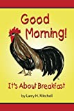 Good Morning: It's About Breakfast
