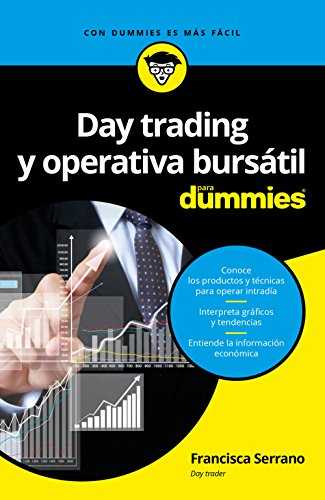 Day Trading Y Operativa Burs?til Para Dummies