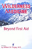 Wilderness Medicine, William W. Forgey, 076270490X
