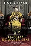 Image of Empress Dowager Cixi: The Concubine Who Launched Modern China