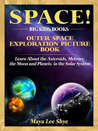 Space Outer Space Exploration Picture Book Learn About