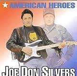 American Heroes by Joe Don Silvers