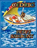 Cedric and Pete's Sailboat, Marianne Jones, 1425719899