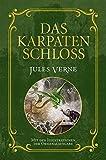 Das Karpatenschloss: Mit Illustrationen der Originalausgabe