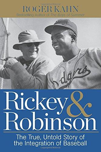 Rickey & Robinson: The True, Untold Story of the Integration of Baseball