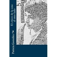 El chico de la casa al otro lado (Spanish Edition)