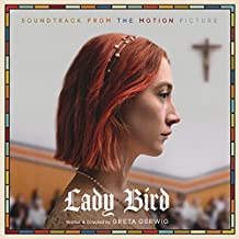 Lady Bird - Soundtrack from the Motion Picture [Explicit]