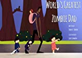 img - for World's Greatest Zombie Dad book / textbook / text book