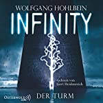 Infinity: Der Turm   Wolfgang Hohlbein