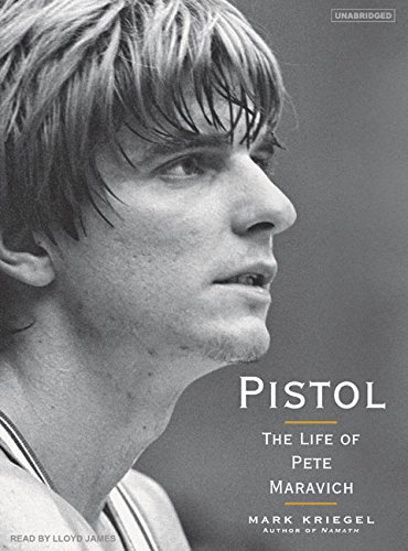 Pistol: The Life of Pete Maravich by Brand: Tantor Media