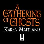 A Gathering of Ghosts | Karen Maitland