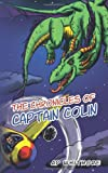 The Chronicles of Captain Colin, Ap Whitmore, 1449012027