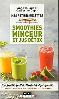 Book's Cover of Mes petites recettes magiques smoothies minceur et jus détox (Français) Broché – 17 novembre 2017