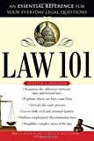 img - for Law 101: An Essential Reference for Your Everyday Legal Questions book / textbook / text book