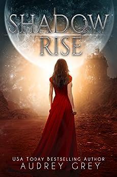 Shadow Rise (Shadow Fall 2) by [Grey, Audrey]