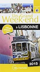 Un Grand Week-End à Lisbonne 2015
