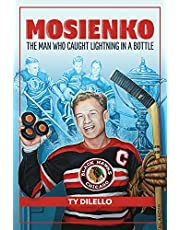 Mosienko: The Man Who Caught Lightning In A Bottle
