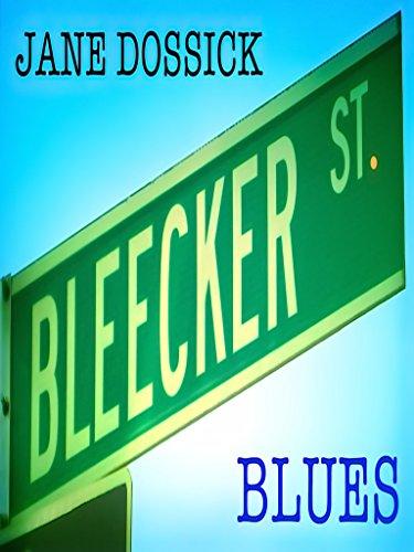 Jane Dossick Bleecker St. - St Bleeker