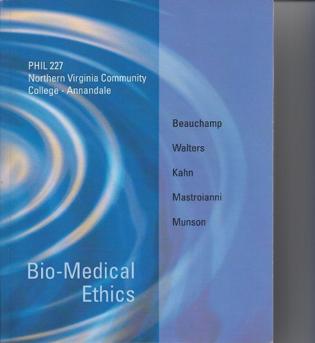 Bio-Medical Ethics Phil 227 Northern Virginia Community College Annandale by Beauchamp