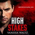 High Stakes: Vittorio Crime Family, Book 1 | Vanessa Waltz