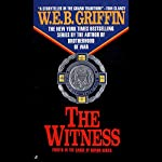 The Witness: Badge of Honor, Book 4 | W. E. B. Griffin