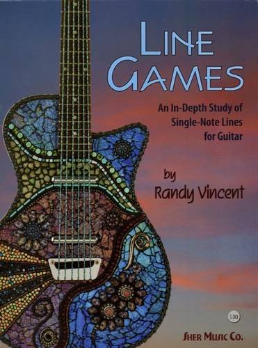 Read Online LINE GAMES: An In-Depth Study of Single-Note Lines for Guitar ebook