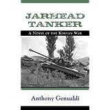 Jarhead Tanker: A Novel of the Korean War