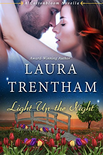 Light Up the Night: A Cottonbloom Novel by [Trentham, Laura]