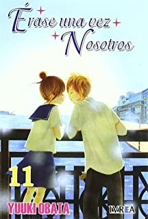 Erase una vez nosotros 11 / Once upon a time we (Spanish Edition)