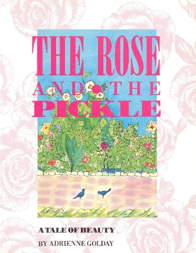 The Rose and the Pickle