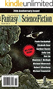 The Magazine of Fantasy & Science Fiction September/October 2019 (The Magazine of Fantasy & Science Fiction Book 137)