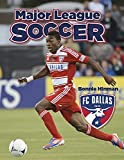 img - for FC Dallas (Major League Soccer) book / textbook / text book