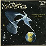 fantastica, music from outer space LP