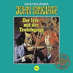 Der Irre mit der Teufelsgeige (John Sinclair - Tonstudio Braun Klassiker 76)