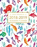 2018-2019 Academic Planner, Weekly And Monthly: Tropical Fish , Planner for School, With Calendar For School, 8 x 10 (August 2018 - July 2019)