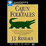 Cajun Folktales | J.J. Reneaux