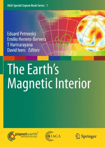 The Earth's Magnetic Interior (IAGA Special Sopron Book Series)