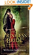 #1: The Princess Bride: S. Morgenstern's Classic Tale of True Love and High Adventure