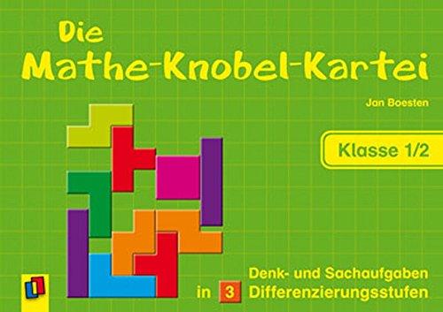Die Mathe-Knobel-Kartei - Klasse 1/2: Denk- und Sachaufgaben in 3 Differenzierungsstufen Geschenkartikel – August 2011 Jan Boesten Verlag an der Ruhr 3834607770 Arbeitsmaterial
